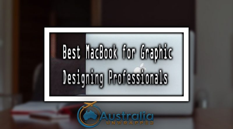 Best MacBook for Graphic Designing Professionals