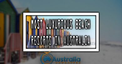 MOST LUXURIOUS BEACH RESORTS IN AUSTRALIA