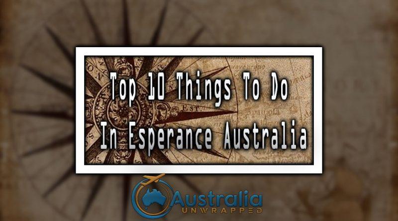Top 10 Things To Do In Esperance Australia