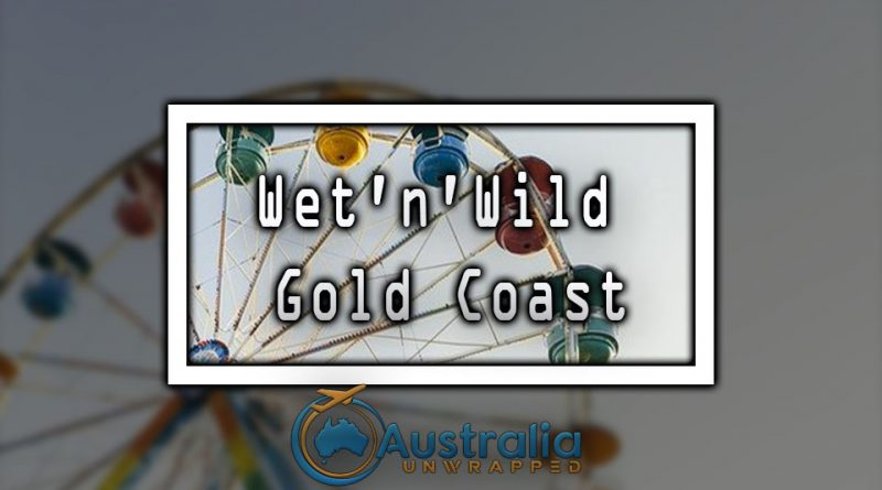 Wet'n'Wild Gold Coast