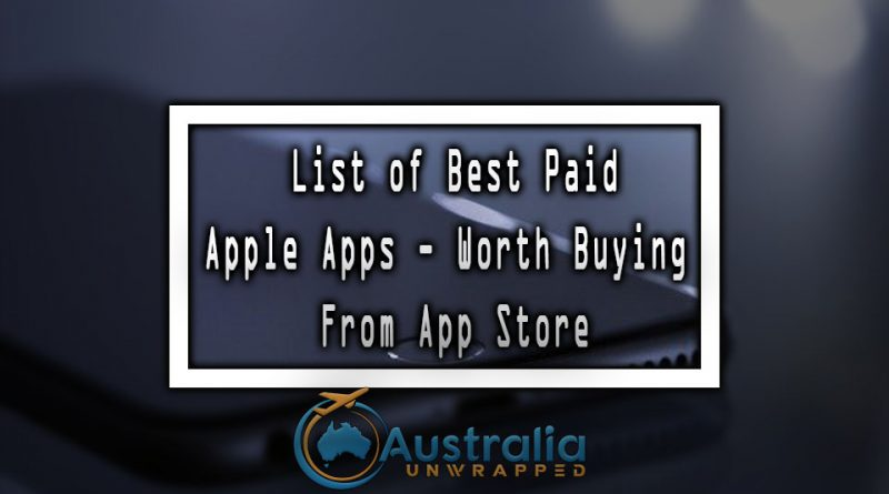 List of Best Paid Apple Apps - Worth Buying From App Store