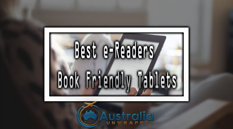 Best e-Readers | Book Friendly Tablets