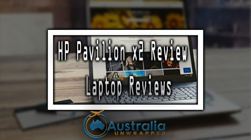 HP Pavilion x2 Review | Laptop Reviews