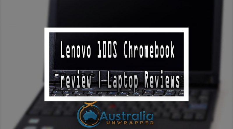 Lenovo 100S Chromebook review | Laptop Reviews