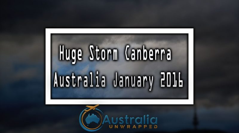 Huge Storm Canberra Australia January 2016
