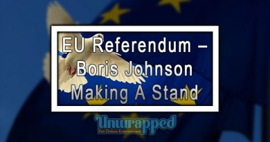EU Referendum – Boris Johnson Making A Stand