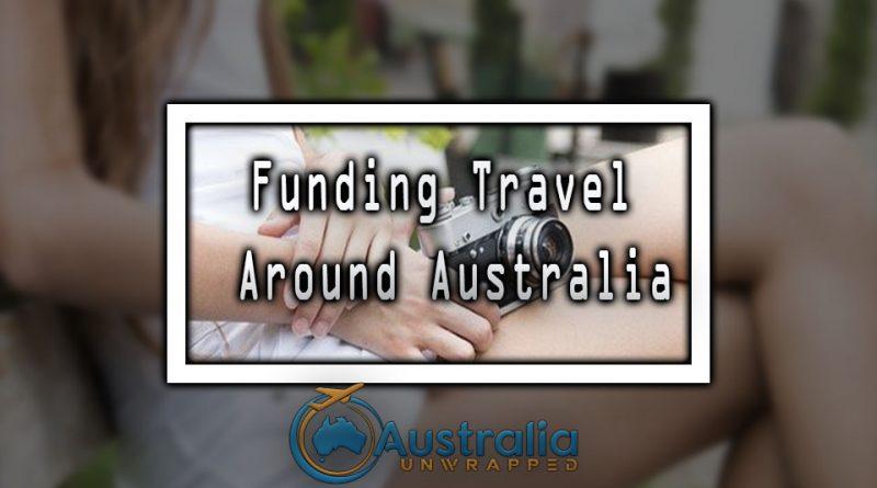 Funding Travel Around Australia
