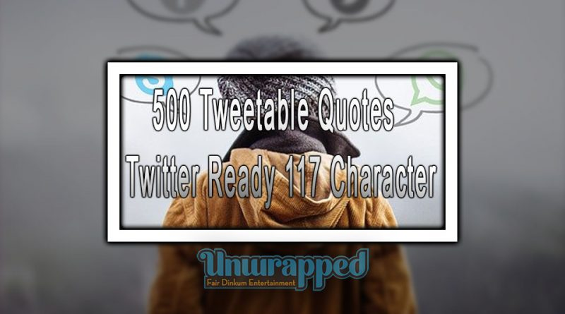 500 Tweetable Quotes - Twitter Ready 117 Character