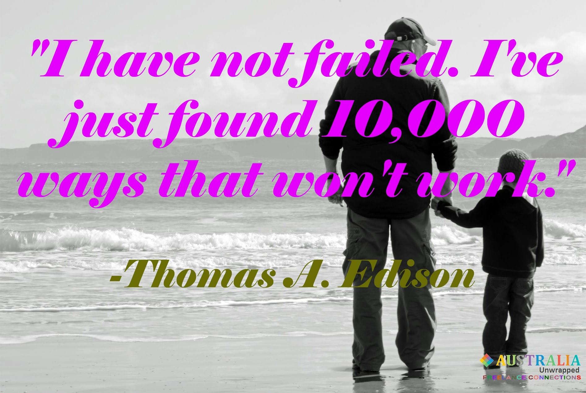 Thomas A Edison inspirational quotes about faliure