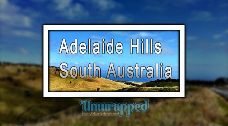 Adelaide Hills - South Australia