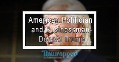 American Politician and Businessman- Donald Trump