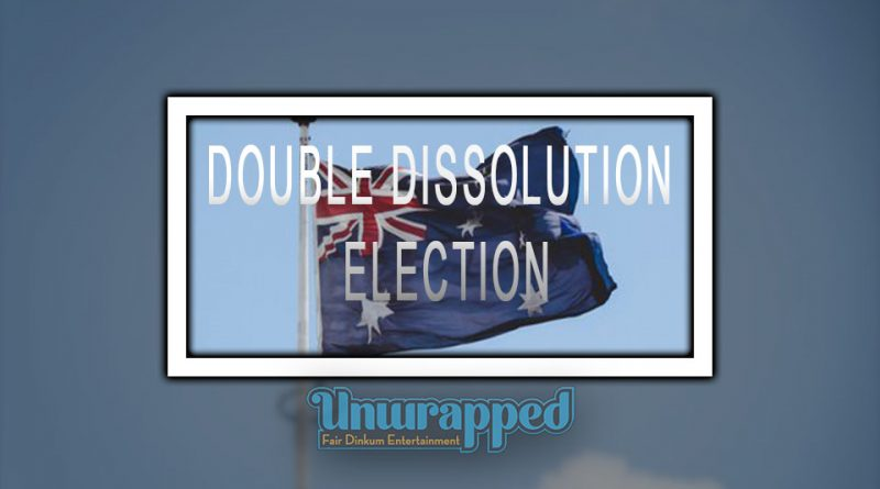 DOUBLE DISSOLUTION ELECTION