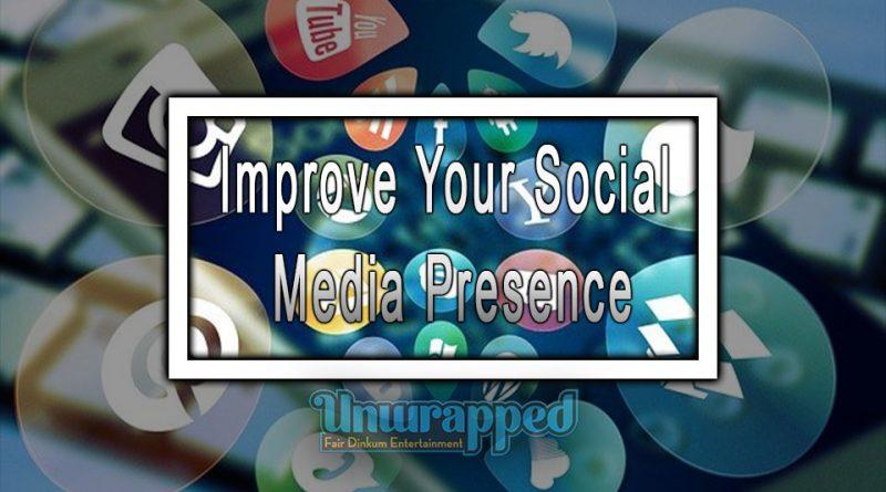 Improve Your Social Media Presence