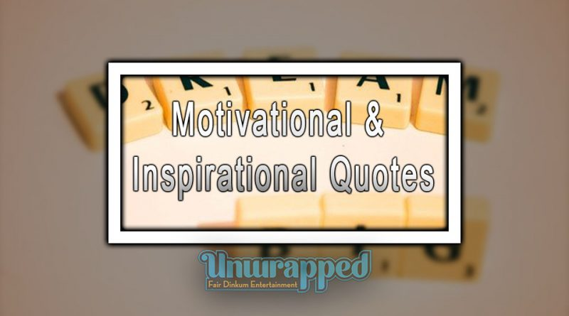 Motivational & Inspirational Quotes