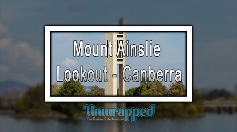 Mount Ainslie Lookout - Canberra