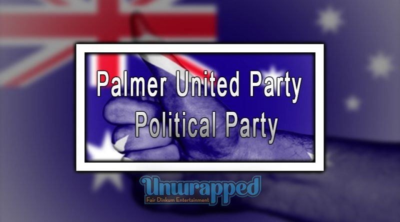 Palmer United Party - Political Party
