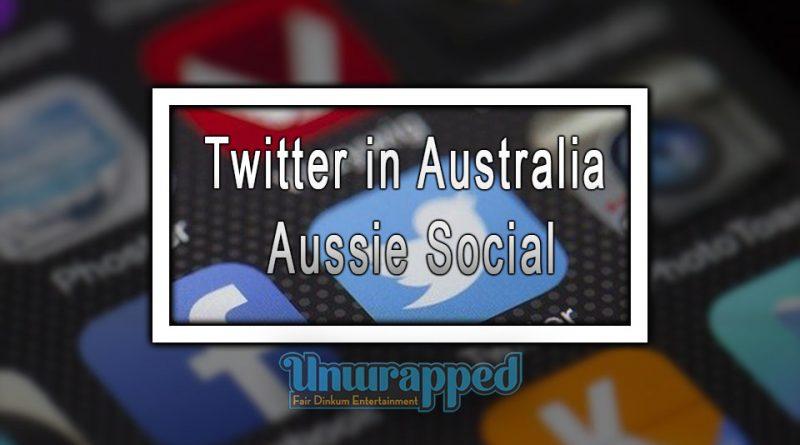 Twitter in Australia: Aussie Social