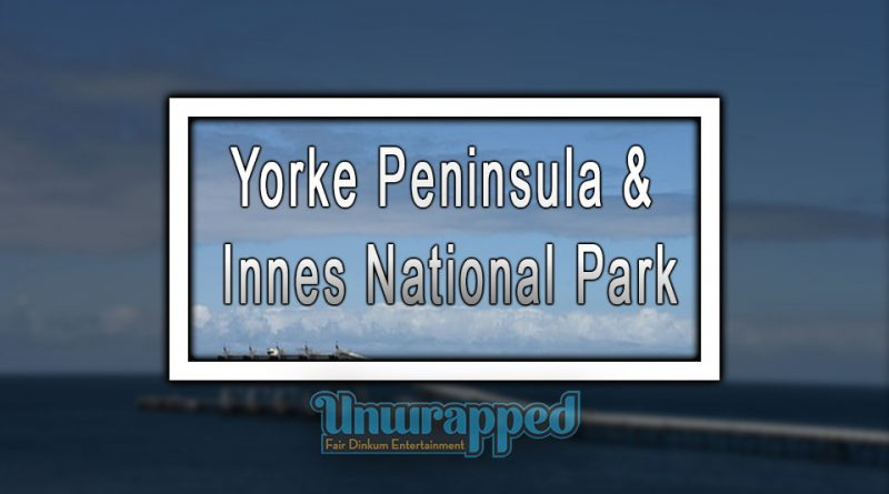 Yorke Peninsula & Innes National Park