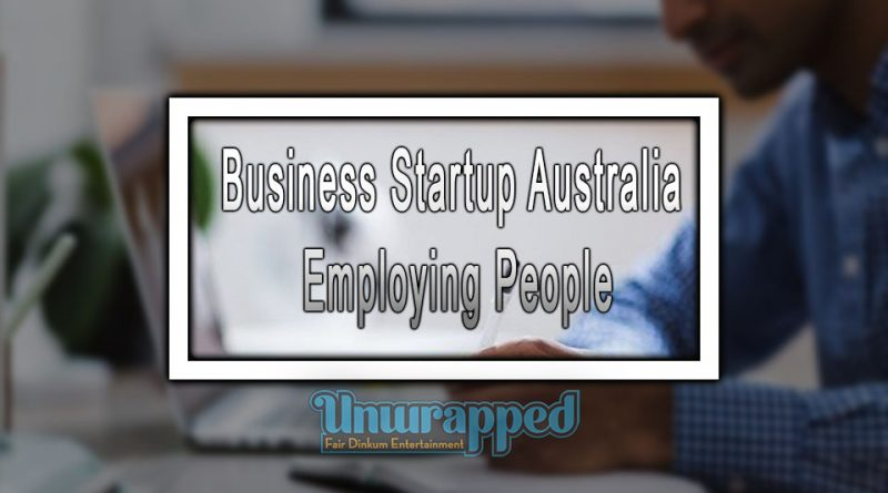 Business Startup Australia: Employing People