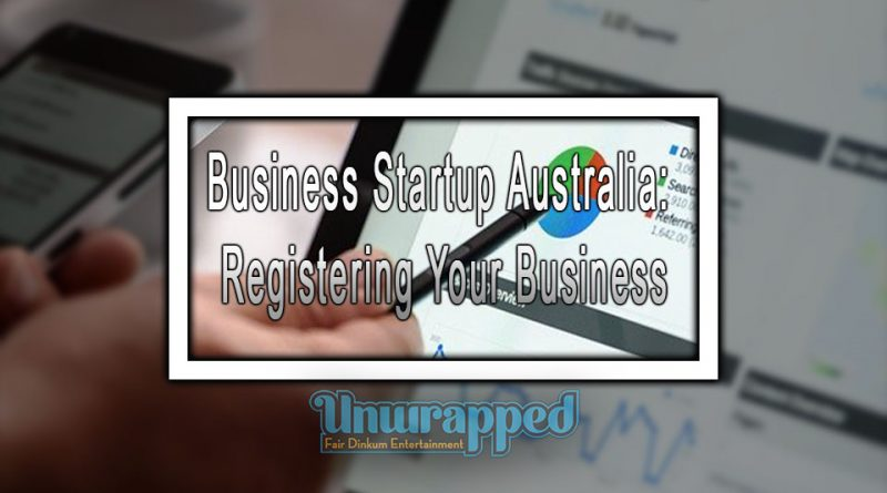 Business Startup Australia: Registering Your Business