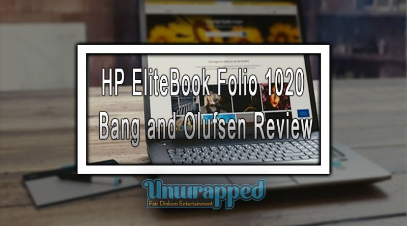 HP EliteBook Folio 1020 Bang and Olufsen Review