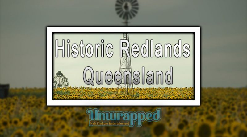 Historic Redlands - Queensland