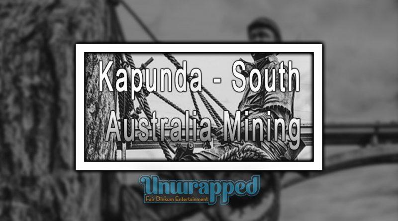 Kapunda - South Australia Mining