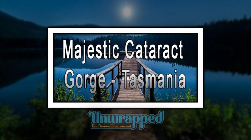 Majestic Cataract Gorge - Tasmania