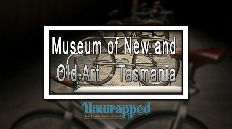 Museum of New and Old Art - Tasmania