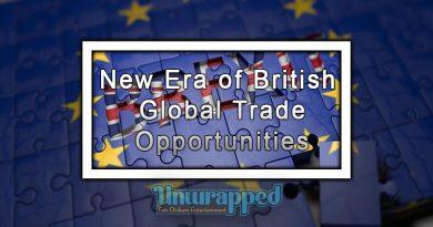 New Era of British Global Trade Opportunities
