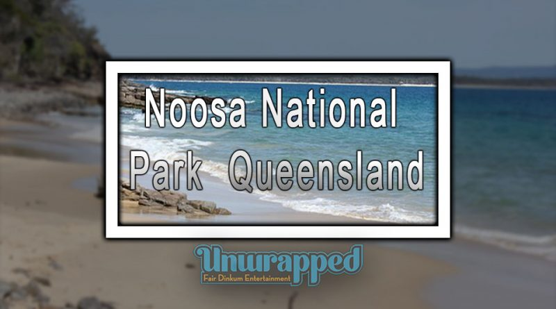 Noosa National Park - Queensland
