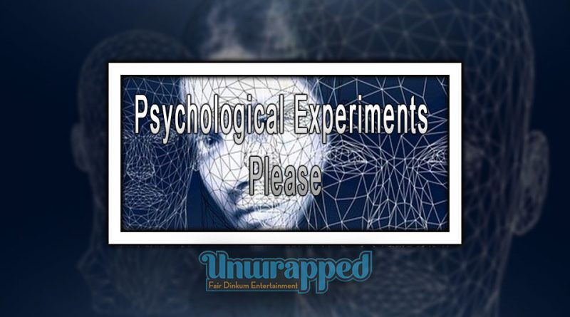 Psychological Experiments - Please
