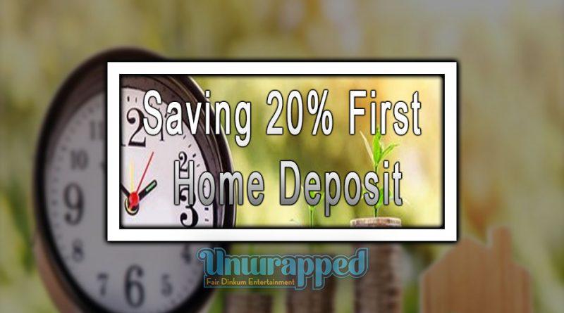 Saving 20% First Home Deposit
