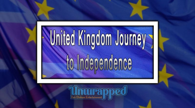 United Kingdom Journey to Independence
