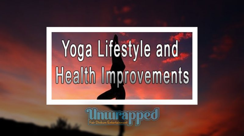 Yoga Lifestyle and Health Improvements