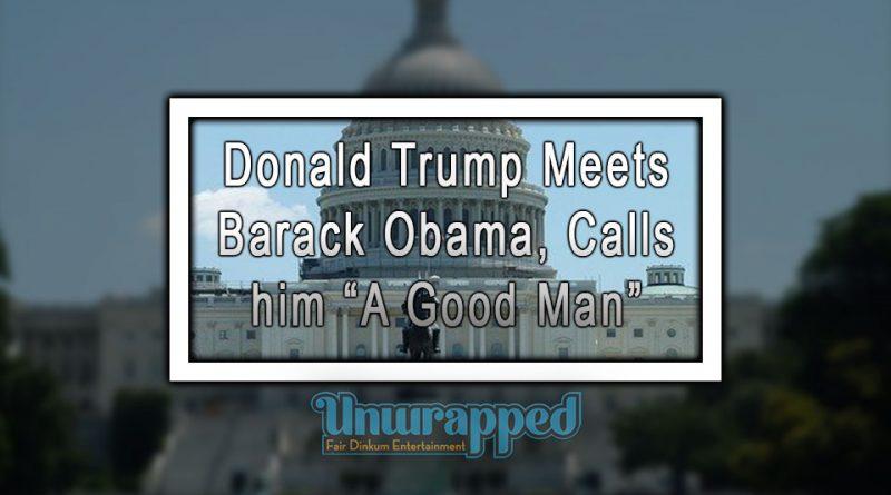 """Donald Trump Meets Barack Obama, Calls him """"A Good Man"""""""