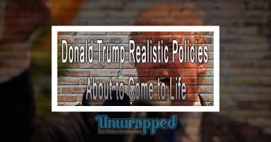 Donald Trump Realistic Policies About to Come to Life