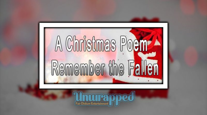 A Christmas Poem - Remember the Fallen