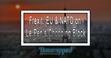 Frexit: EU & NATO on Le Pen's Chopping Block