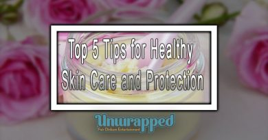Top 5 Tips for Healthy Skin Care and Protection