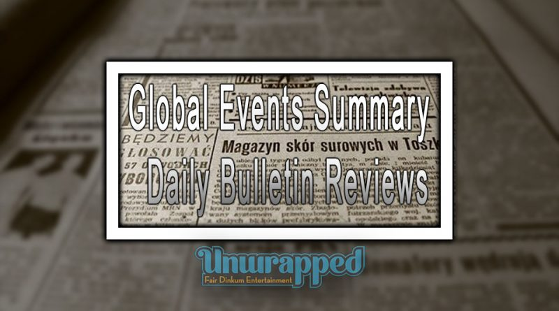 Global Events Summary - Daily Bulletin Reviews
