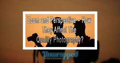 Zoom and Perspective – How They Affect The Quality Photography