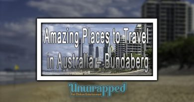 Amazing Places to Travel in Australia – Bundaberg