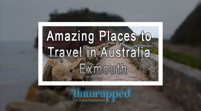 Amazing Places to Travel in Australia – Exmouth