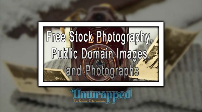 Free Stock Photography, Public Domain Images, and Photographs