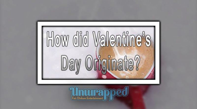 How did Valentine's Day Originate