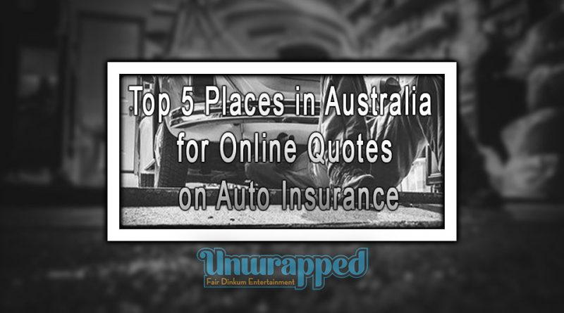 Top 5 Places in Australia for online quotes on Auto Insurance