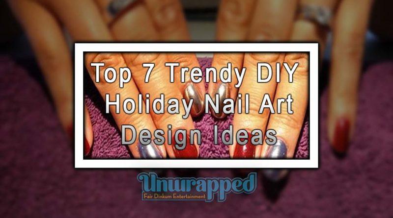 Top 7 Trendy DIY Holiday Nail Art Design Ideas