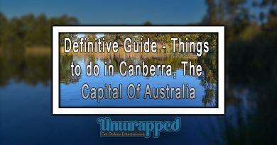 Definitive Guide - Things to do in Canberra, The Capital Of Australia