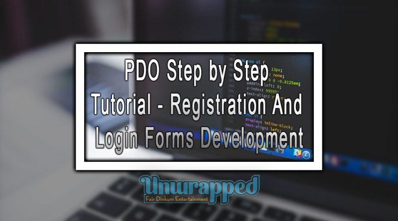 PDO Step by Step Tutorial - Registration And Login Forms Development
